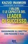 I Valori e le Capacità del Leader di Successo (eBook) Kazuo Inamori