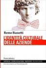 L'Identit� Culturale delle Aziende Remo Bassetti
