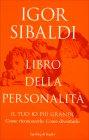 Libro della Personalità Igor Sibaldi