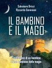 Il Bambino e il Mago (eBook) Salvatore Brizzi, Riccardo Geminiani