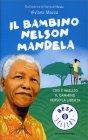 Il Bambino Nelson Mandela Viviana Mazza