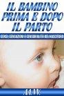 Il Bambino Prima e Dopo il Parto (eBook)