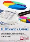 Il Bilancio a Colori (eBook) Michele Della Valle