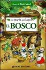 Le Storie del Bosco - Il Bosco Tony Wolf