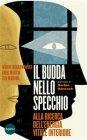 Il Budda nello Specchio - eBook Woody Hochswender, Greg Martin, Ted Morino