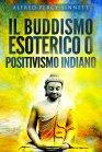 Il Buddismo Esoterico o Positivismo Indiano eBook