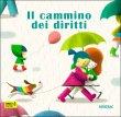 Il Cammino dei Diritti Janna Carioli, Andrea Rivola