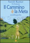 Il Cammino � la Meta - No Destination