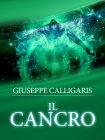 Il Cancro (eBook) Giuseppe Calligaris