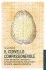 Il Cervello Compassionevole - Libro di Gerald Hüther