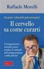 Il Cervello Sa Come Curarti - eBook Raffaele Morelli
