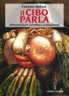 Il Cibo Parla (eBook) Fabrizio Meloni