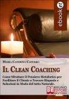 Il Clean Coaching (eBook) Maria Caterina Capurro