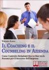 Il Coaching e il Counseling in Azienda (eBook) Tiziana Lana