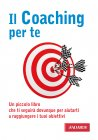 Il Coaching Per Te (eBook) Lorenzo Paoli, Andrea Falleri