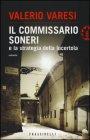 Il Commissario Soneri e la Strategia della Lucertola - Valerio Varesi