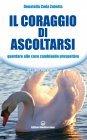 Il Coraggio di Ascoltarsi (eBook) Donatella Coda Zabetta
