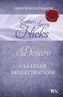 Il Denaro e la Legge dell'Attrazione (eBook) Esther e Jerry Hicks
