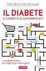 Il Diabete Si Combatte al Supermercato (eBook) Alberto Bruno, Marco Accossato