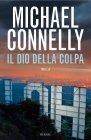 Il Dio della Colpa - Michael Connelly