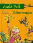 Il Dito Magico Dahl Roald