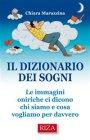 Il Dizionario dei Sogni Chiara Marazzina eBook