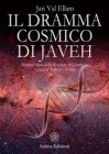 Il Dramma Cosmico di Javeh (eBook) Jan Val Ellam