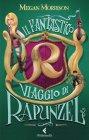 Il Fantastico Viaggio di Rapunzel - eBook Megan Morrison