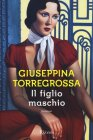 Il Figlio Maschio - Giuseppina Torregrossa