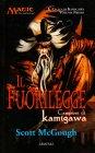 Il Ciclo di Kamigawa - Volume 1: Il Fuorilegge. Campioni di Kamigawa