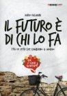 Il Futuro È di Chi lo Fa Dario Paladini