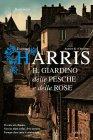 Il Giardino delle Pesche e delle Rose (eBook) Joanne Harris