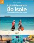 Il Giro del Mondo in 80 Isole Lucrezia Argentiero
