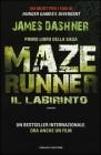Il Labirinto. Maze Runner Vol.1 - James Dashner