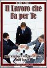 Il Lavoro che fa per te (eBook)