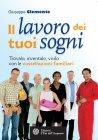 Il Lavoro dei Tuoi Sogni (eBook) Giuseppe Clemente