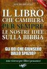 Il Libro che Cambierà per Sempre le Nostre Idee sulla Bibbia (eBook) Mauro Biglino