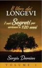 Il Libro dei Longevi (eBook) Sergiu Damian