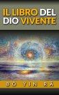 Il Libro del Dio Vivente eBook Bo Yin Ra
