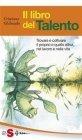 Il Libro del Talento (eBook) Cristiano Ghibaudo