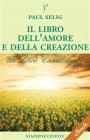 Il Libro dell'Amore e della Creazione (eBook) Paul Selig