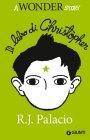 Il Libro di Christopher - R.J. Palacio