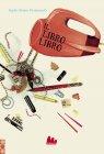 Il Libro Libro (eBook) Sophie Benini Pietromarchi