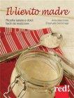 Il Lievito Madre (eBook) Anna Marconato, Emanuela Sacconago