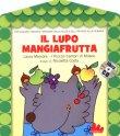 Il Lupo Mangiafrutta Laura Marcora Nicoletta Costa