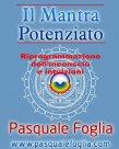 Il Mantra Potenziato (eBook) Pasquale Foglia