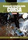 Il Manuale Completo della Corsa Roberto Albanesi