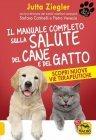 Il Manuale Completo sulla Salute del Cane e del Gatto eBook