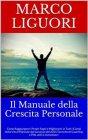 Il Manuale della Crescita Personale - eBook Marco Liguori
