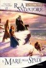 I Sentieri delle Tenebre - Vol. 4: Il Mare delle Spade